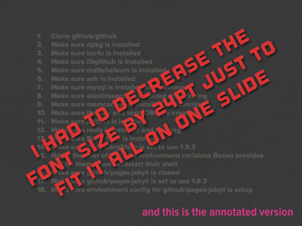 1. Clone github/github 2. Make sure dpkg is ins...