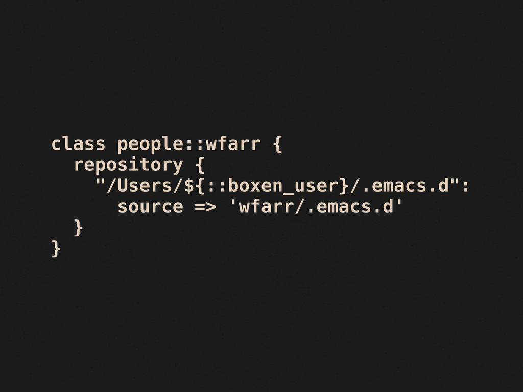"""class people::wfarr { repository { """"/Users/${::..."""