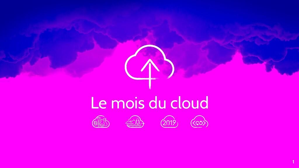 Le mois du cloud 1