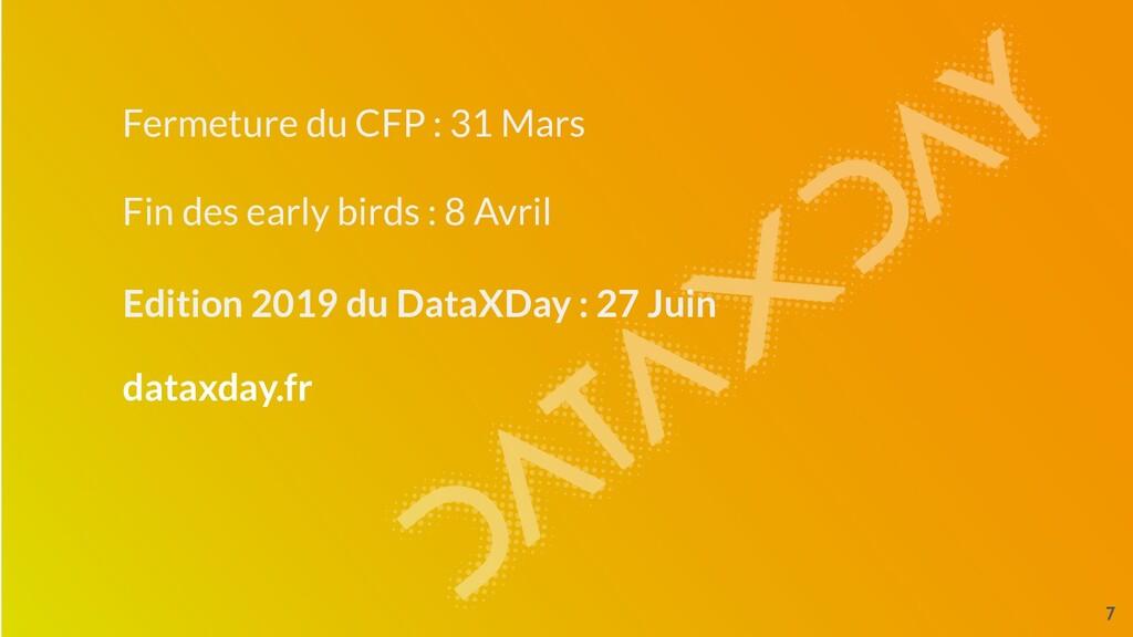 7 Fermeture du CFP : 31 Mars Edition 2019 du Da...