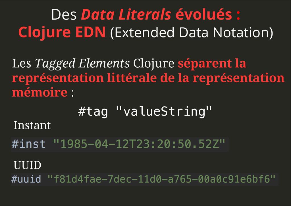 Des Data Literals évolués : Clojure EDN (Extend...