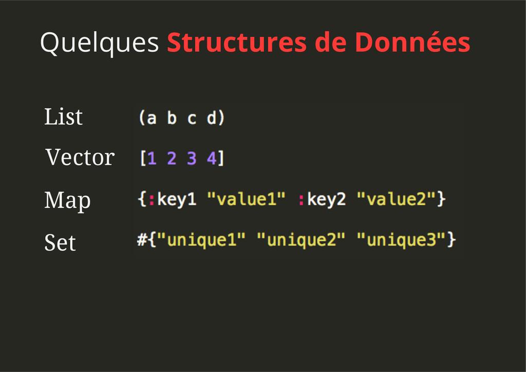 Quelques Structures de Données List Vector Map ...