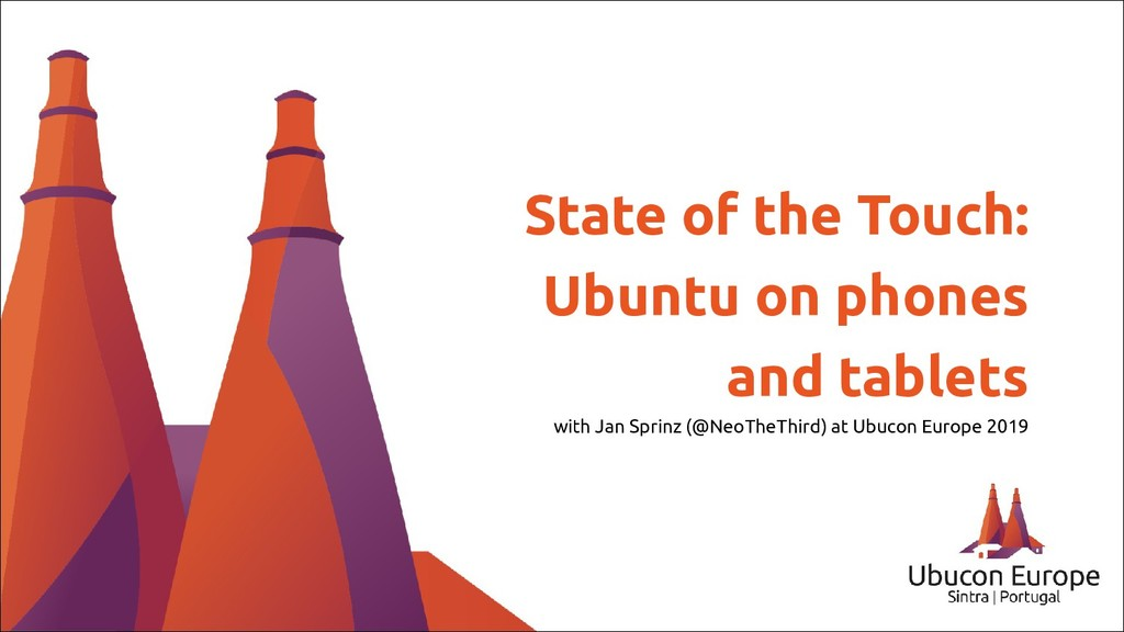State of the Touch: Ubuntu on phones and tablet...