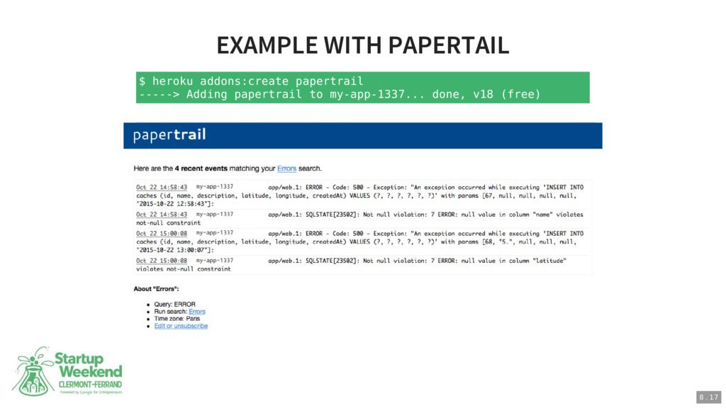 $ heroku addons:create papertrail -----> Adding...