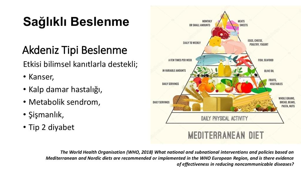 Akdeniz Tipi Beslenme Etkisi bilimsel kanıtlarl...