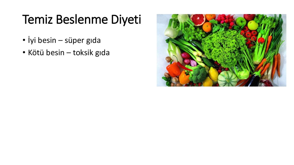 Temiz Beslenme Diyeti • İyi besin – süper gıda ...