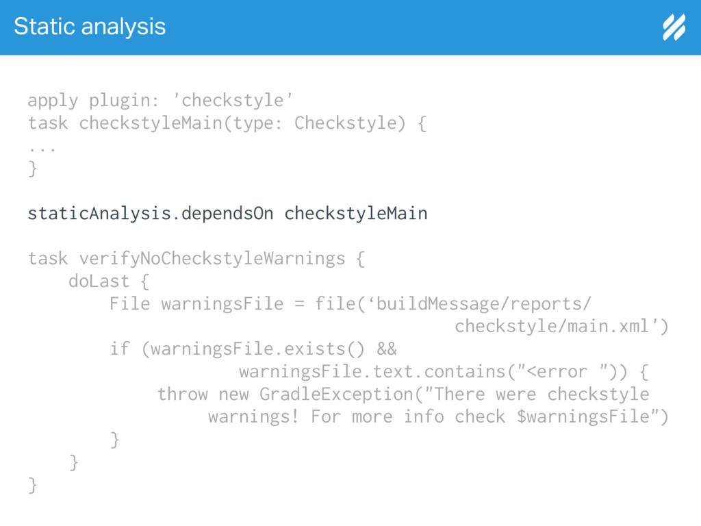 Static analysis apply plugin: 'checkstyle' task...