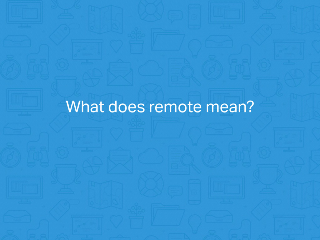 What does remote mean?