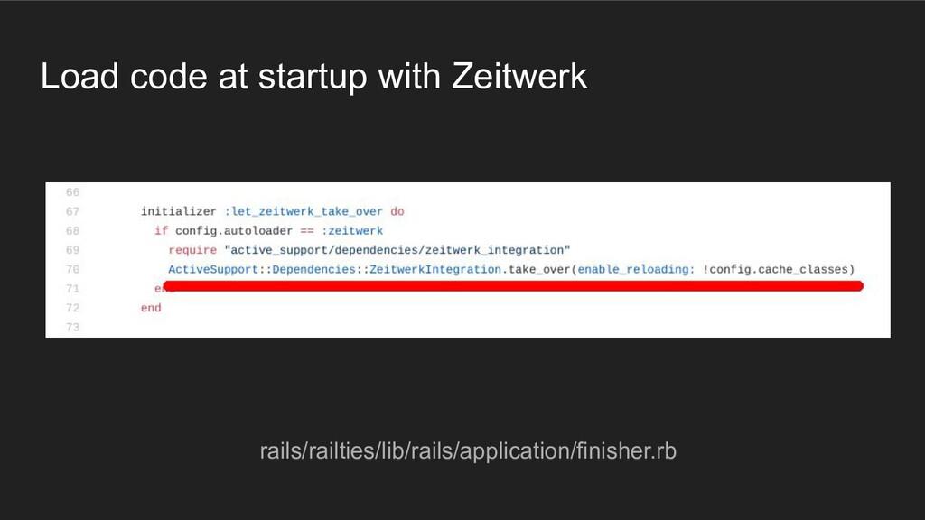 Load code at startup with Zeitwerk rails/railti...