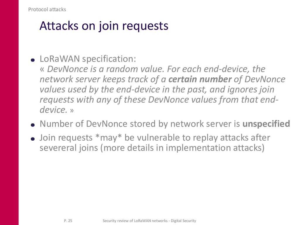 Attacks on join requests LoRaWAN specification:...