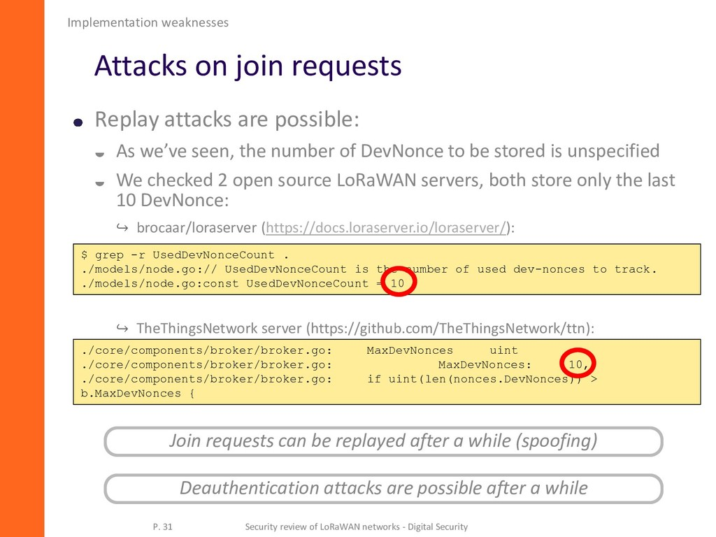 Attacks on join requests Replay attacks are pos...