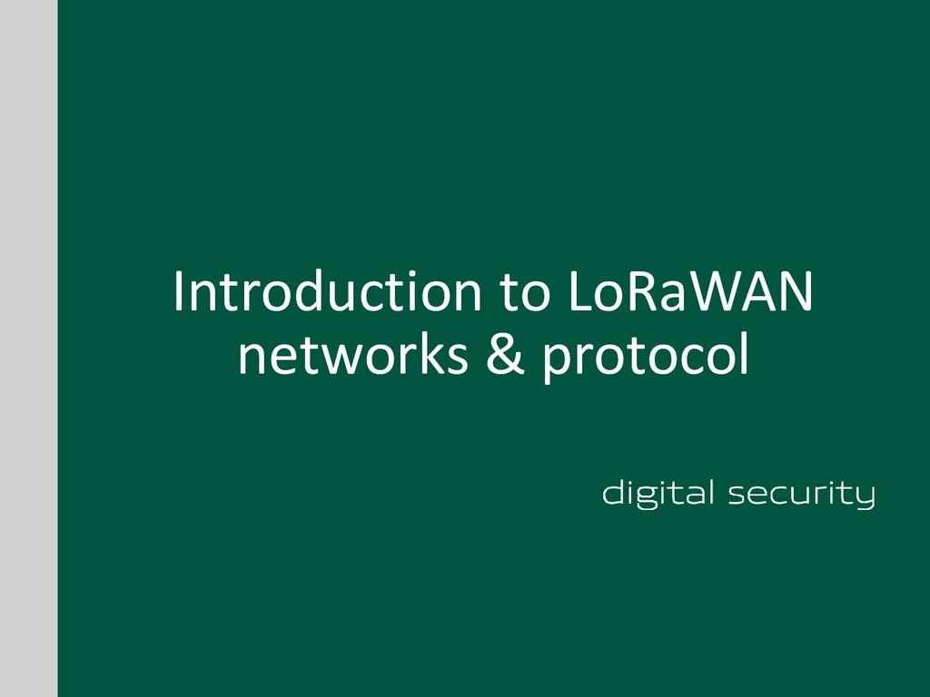 Introduction to LoRaWAN networks & protocol