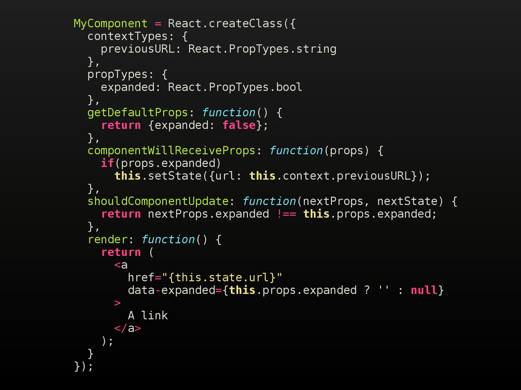 MyComponent = React.createClass({ contextTypes:...