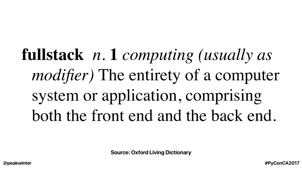 fullstack n. 1 computing (usually as modifier) T...