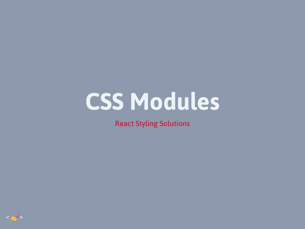 CSS Modules React Styling Solutions