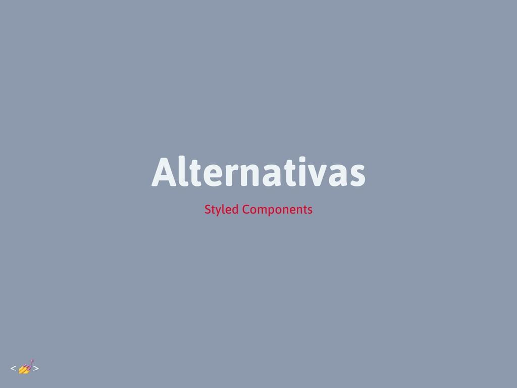Alternativas Styled Components