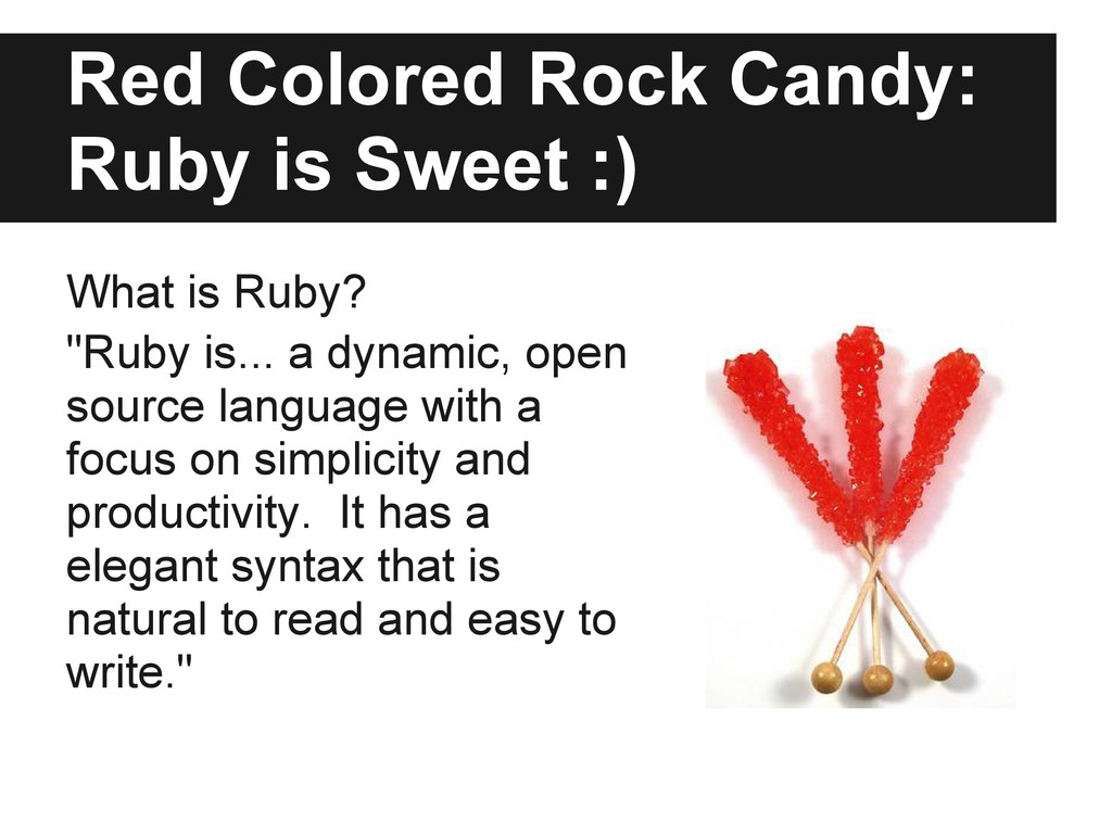 Red Colored Rock Candy: Ruby is Sweet :) What i...