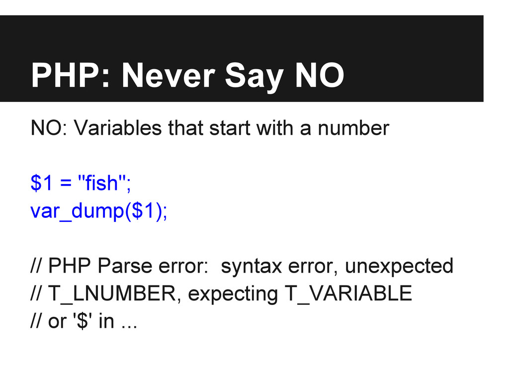 PHP: Never Say NO NO: Variables that start with...