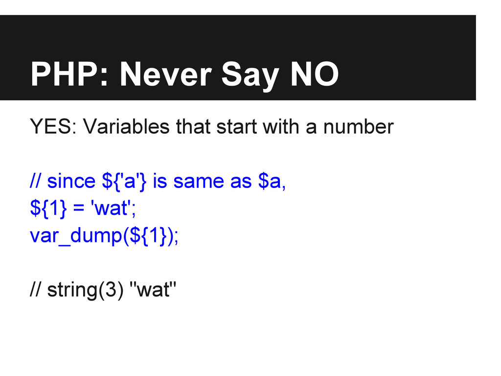 PHP: Never Say NO YES: Variables that start wit...