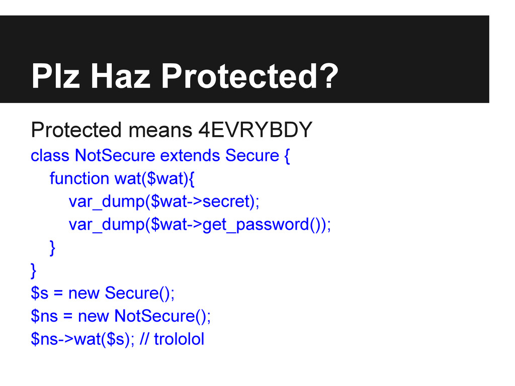 Plz Haz Protected? Protected means 4EVRYBDY cla...