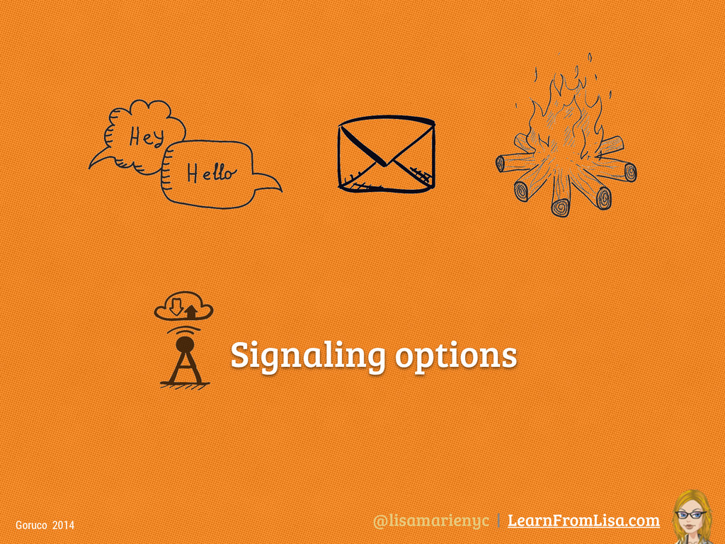 @lisamarienyc | LearnFromLisa.com Goruco 2014 S...