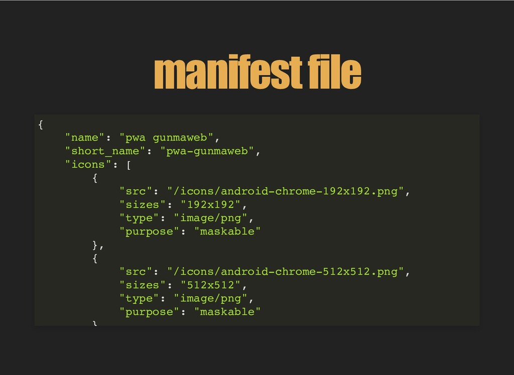 "manifest file { ""name"": ""pwa gunmaweb"", ""short_..."
