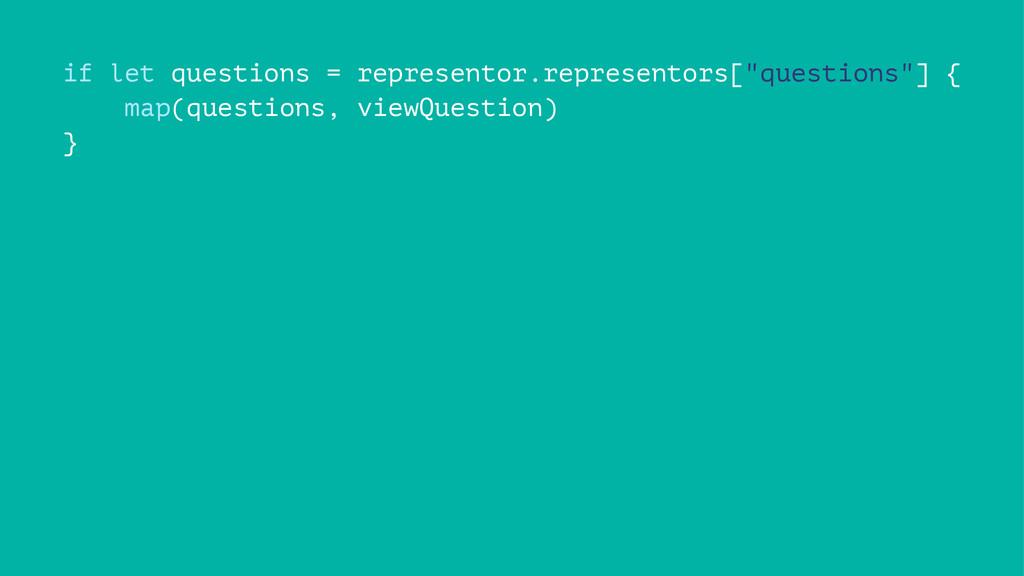 """if let questions = representor.representors[""""qu..."""