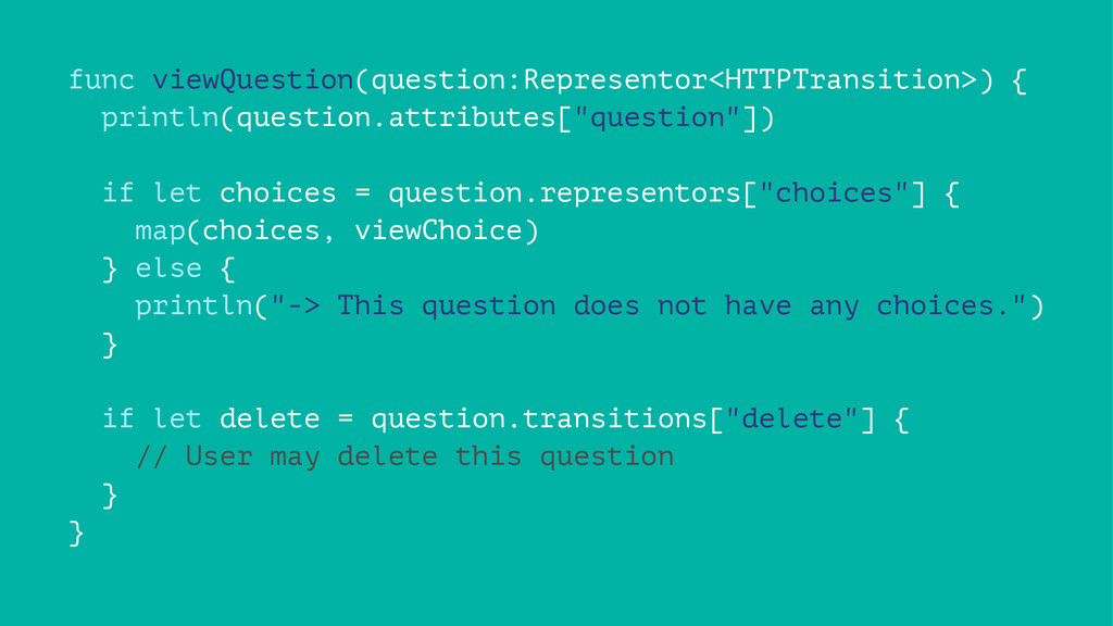 func viewQuestion(question:Representor<HTTPTran...
