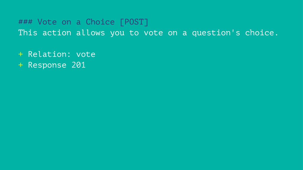 ### Vote on a Choice [POST] This action allows ...