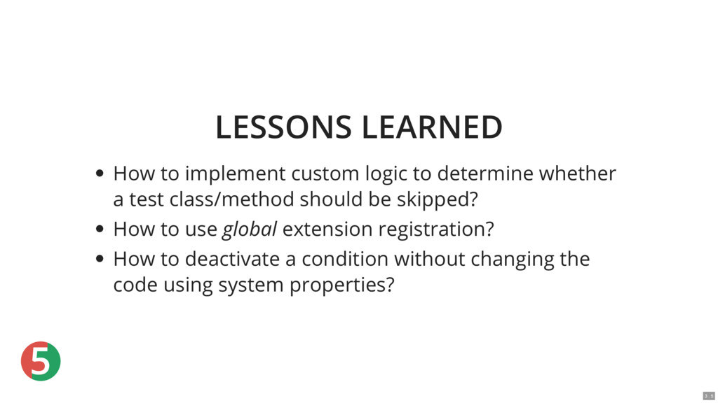 5 LESSONS LEARNED How to implement custom logic...