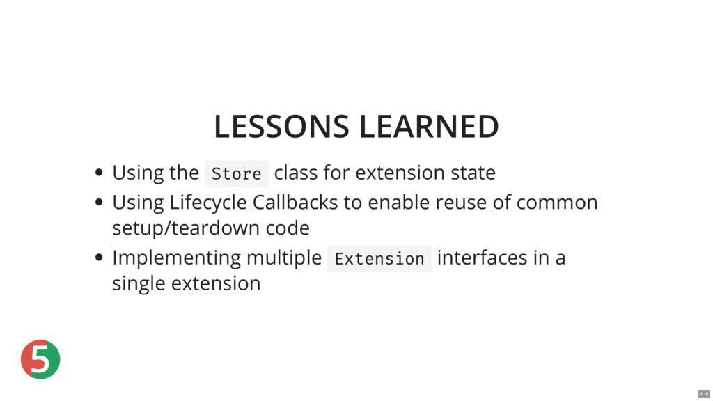 5 LESSONS LEARNED Using the Store class for ext...