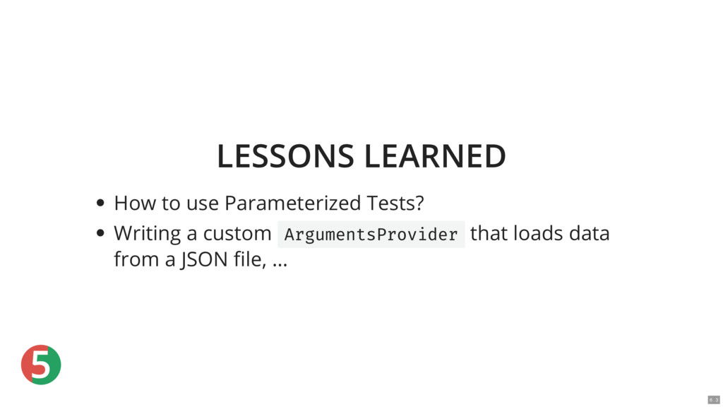 5 LESSONS LEARNED How to use Parameterized Test...