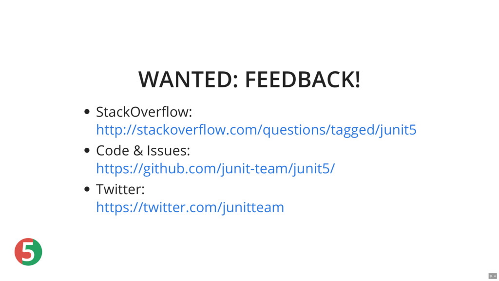 5 WANTED: FEEDBACK! StackOver ow: Code & Issues...