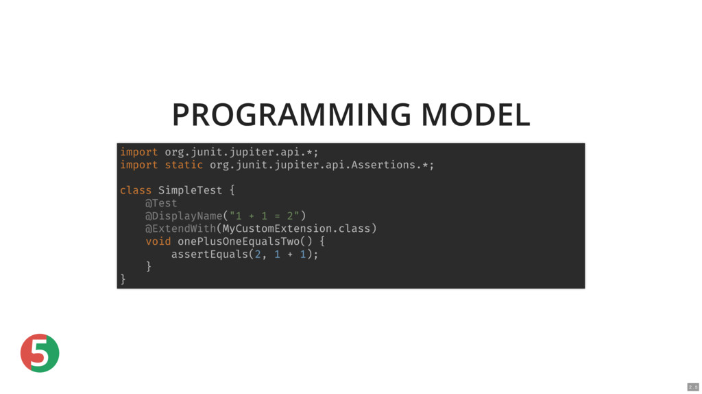 5 PROGRAMMING MODEL import org.junit.jupiter.ap...