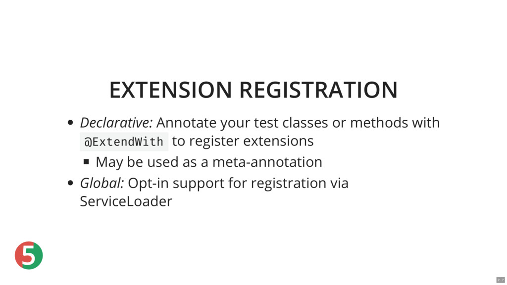 5 EXTENSION REGISTRATION Declarative: Annotate ...