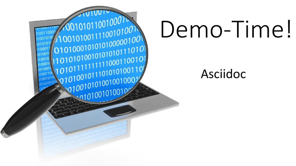 Asciidoc Demo-Time!