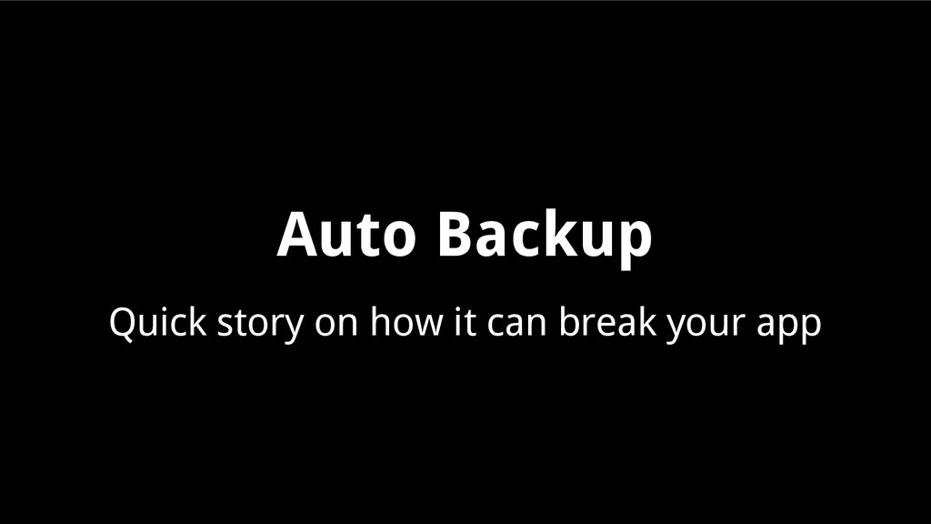 Auto Backup Quick story on how it can break you...