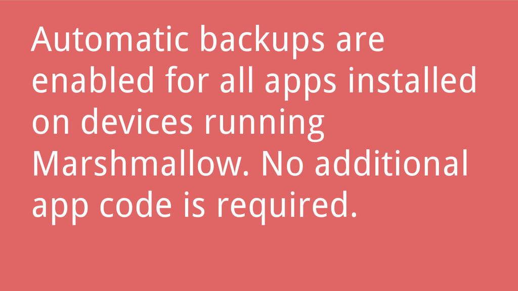 Automatic backups are enabled for all apps inst...