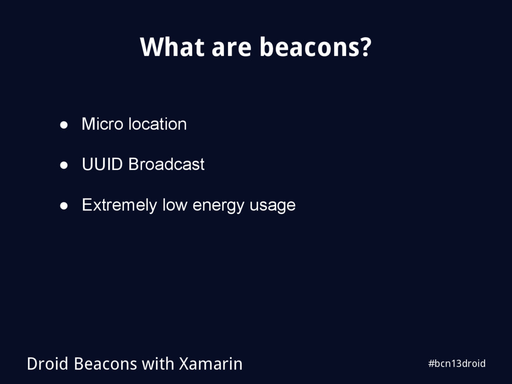 #bcn13droid What are beacons? Droid Beacons wit...