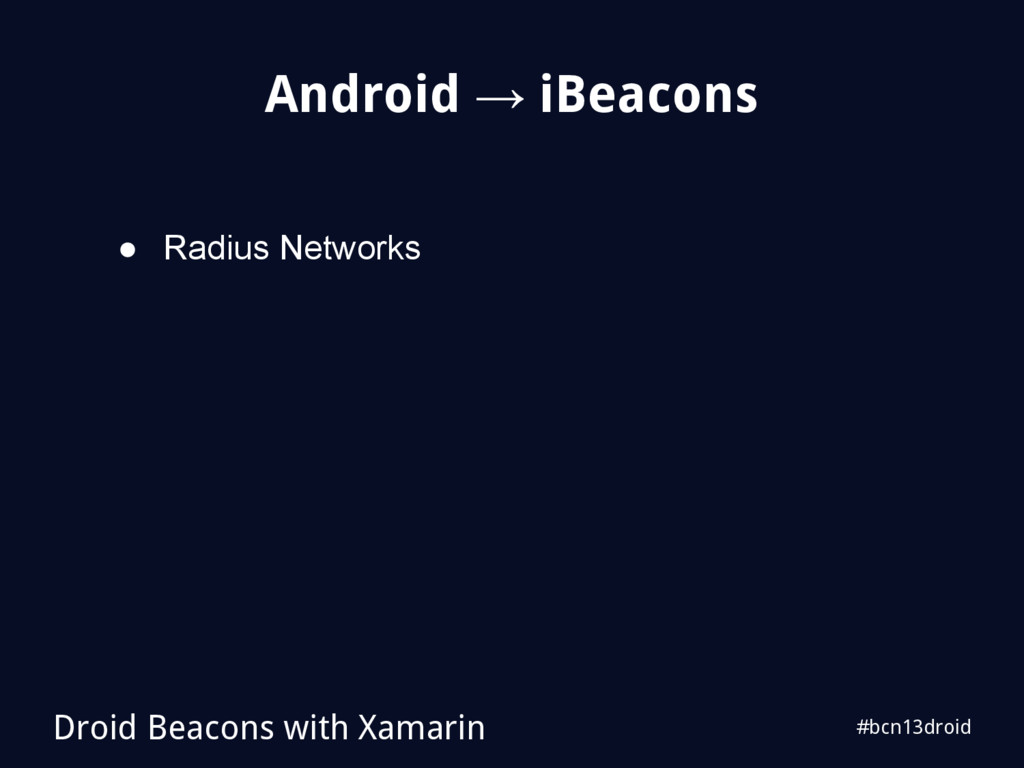 #bcn13droid Android → iBeacons Droid Beacons wi...