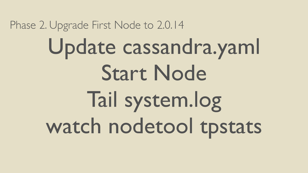 Phase 2. Upgrade First Node to 2.0.14 Update ca...