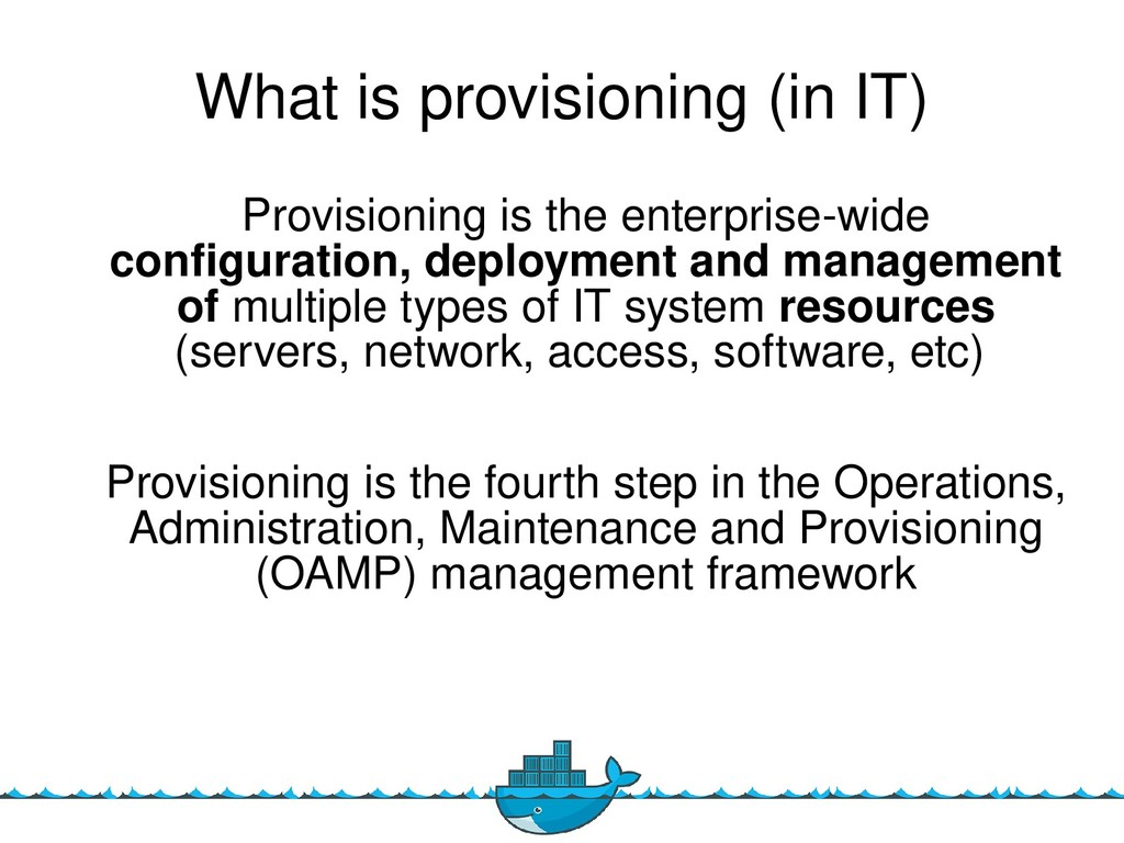 6 What is provisioning (in IT) Provisioning is ...