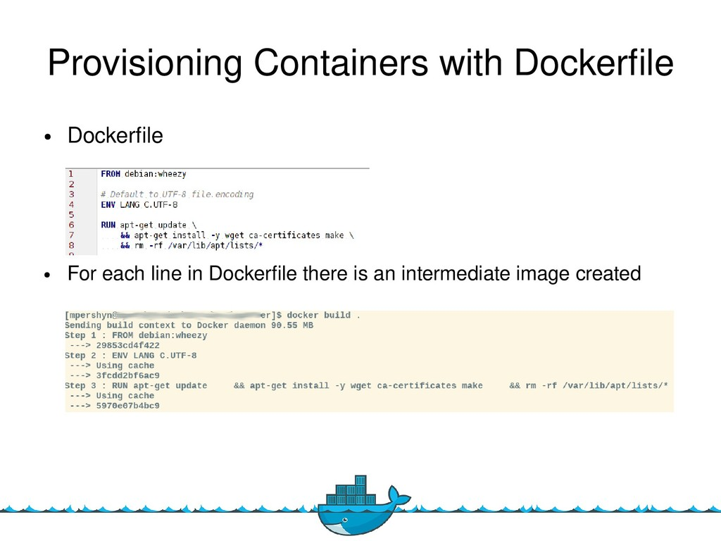 9 Provisioning Containers with Dockerfle ● Dock...