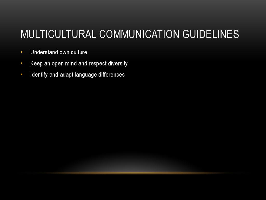 MULTICULTURAL COMMUNICATION GUIDELINES • Under...