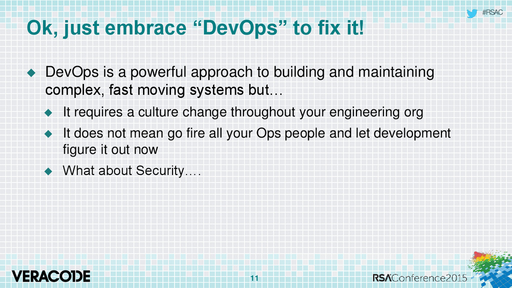 "#RSAC Ok, just embrace ""DevOps"" to fix it!  De..."
