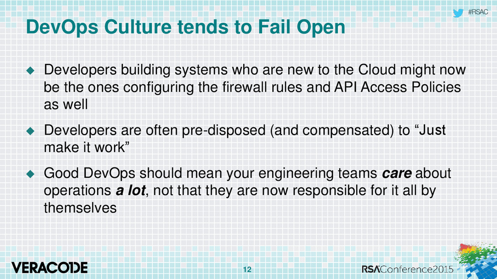 #RSAC DevOps Culture tends to Fail Open  Devel...