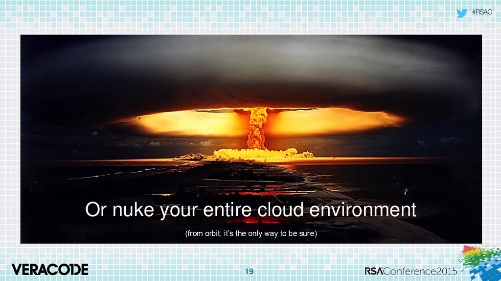 #RSAC Or nuke your entire cloud environment (fr...