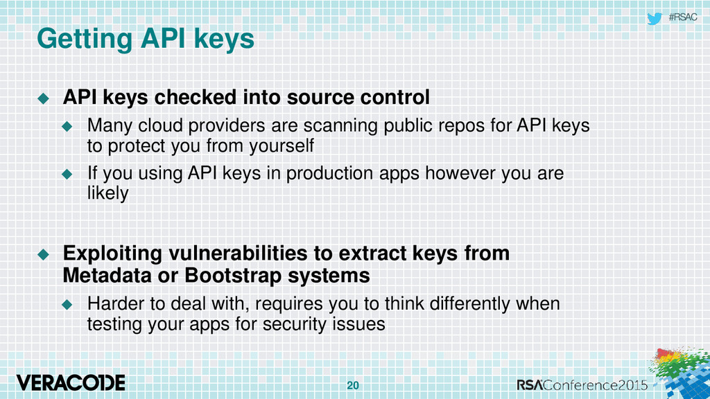 #RSAC Getting API keys  API keys checked into ...