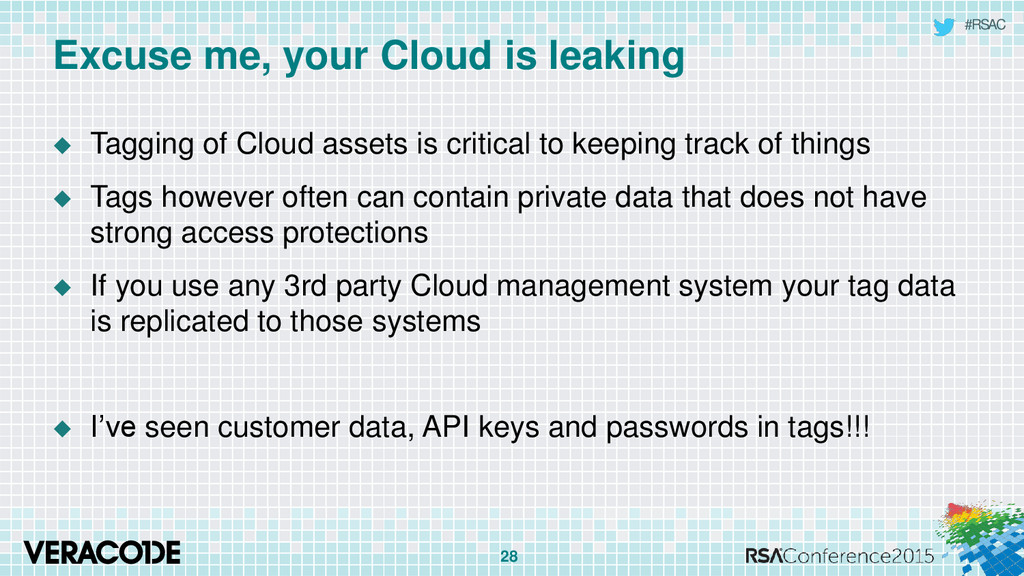 #RSAC Excuse me, your Cloud is leaking  Taggin...