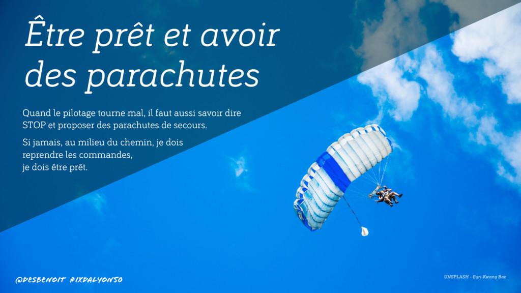 Être prêt et avoir  des parachutes UNSPLASH - ...